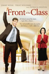 Front of the Class (2008) TV Movie Directed by Peter Werner Shown: poster art